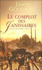 Le Complot des Janissaires - Jason Goodwin