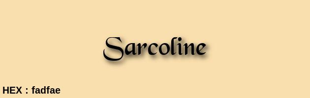 Sarcoline